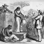 """""""Slave Auction"""", Creator: Unknown, Crooks and Liars"""